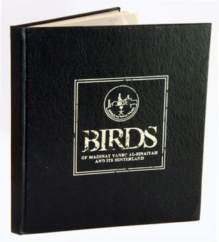 Birds of Madinat Yanbu Al-Sinaiyah and its hinterland. Peter J. And Brian S. Meadows Baldwin.