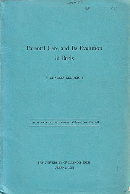 Parental care and its evolution in birds. S. Charles Kendeigh
