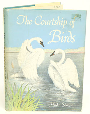 The courtship of birds. Hilda Simon.