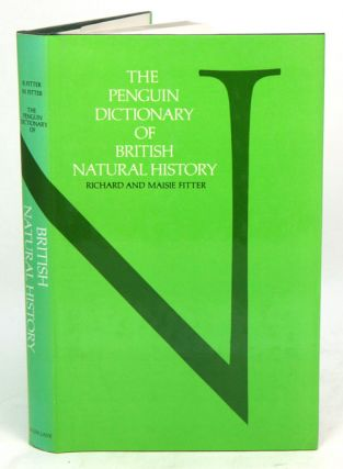 The Penguin dictionary of British natural history. Richard Fitter, Maisie Fitter
