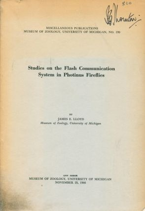 Studies on the flash communication system in Photinus fireflies. James E. Lloyd.