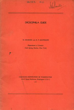 Drosophila guide: a guide to introductory studies of the genetics and cytology of Drosophila melanogaster. M. Demerec, B. K. Kaufmann.