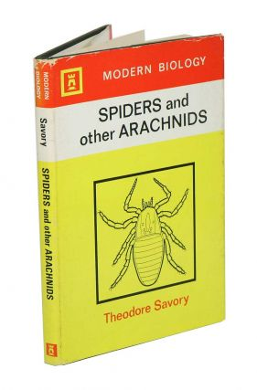 Spiders and other arachnids. Theodore Savory