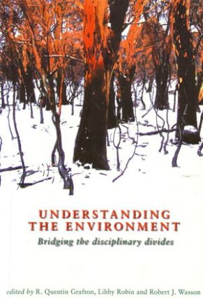 Understanding the environment: bridging the disciplinary divides. R. Quentin Grafton