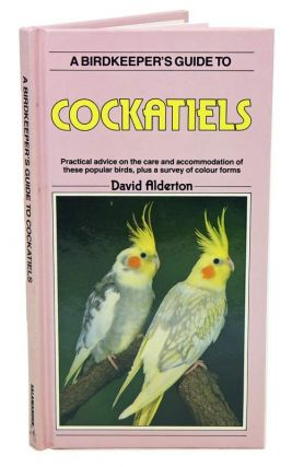 A Birdkeeper's guide to cockatiels. Practical advice on the care and accommodation of these popular birds, plus a survey of colour forms. David Alderton.