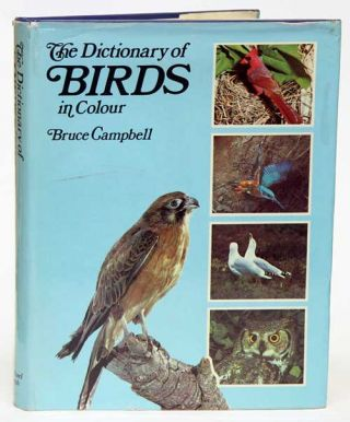 The dictionary of birds in colour. Bruce Campbell.