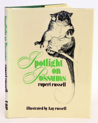 Spotlight on possums. Rupert Russell