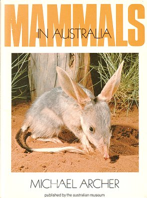 Mammals in Australia. Michael Archer