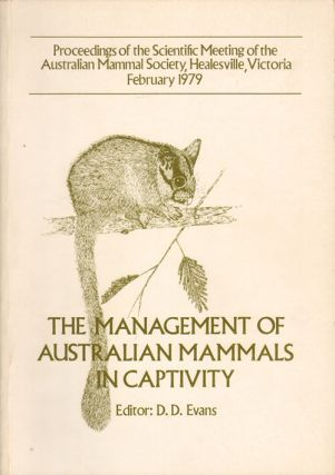 The management of Australian mammals in captivity