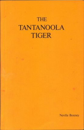 The Tantanoola Tiger. Neville Bonney