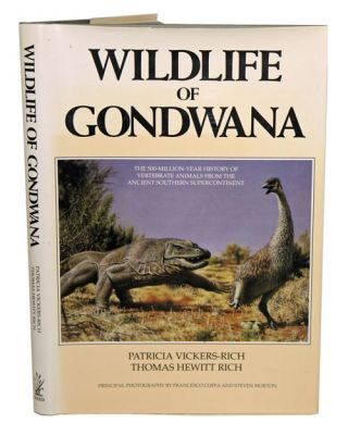 Wildlife of Gondwana. Patricia Vickers-Rich, Thomas Hewitt-Rich