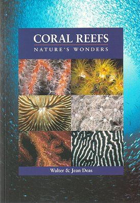 Coral reefs: nature's wonders