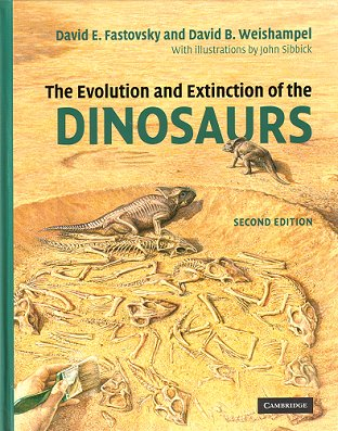 The evolution and extinction of the dinosaurs. David Fastovsky, David Weishampel