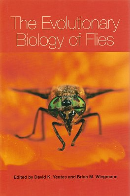 The evolutionary biology of flies. David K. Yeates, Brian Wiegmann