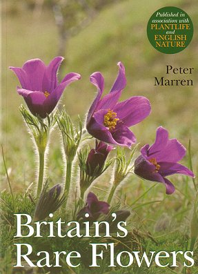 Britain's rare flowers. Peter Marren.
