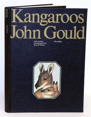 Kangaroos: with modern commentaries by Joan Dixon. John Gould