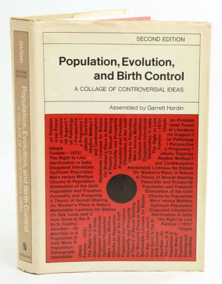 Population, evolution and birth control: A collage of controversial ideas. G. Hardin