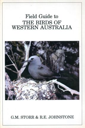 Field guide to the birds of Western Australia. G. M. Storr, R. E. Johnstone