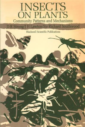 Insects on plants: community patterns and mechanisms. D. R. Strong