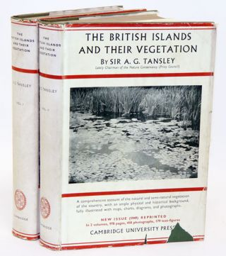 The British Islands and their vegetation. A. G. Tansley.