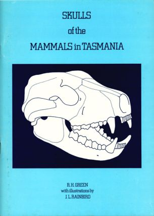 An illustrated key to the skulls of the mammals in Tasmania