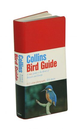 Collins bird guide: a photographic guide to the birds of Britain and Europe. Stuart Keith, John...