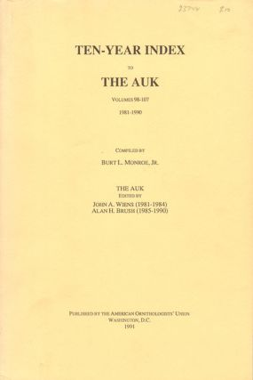 Ten-year index to The Auk; volumes 98-107, 1981-1990. Burt L. Jr Monroe.