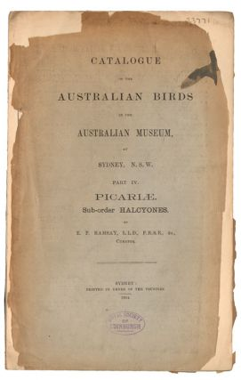 Catalogue of the Australian birds in the Australian Museum at Sydney, N.S.W. Part four: Picariae. Sub-order Halcyones.