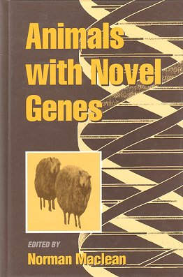 Animals with novel genes. Norman Maclean.