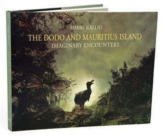 The Dodo and Mauritius Island: imaginary encounters. Harri Kallio