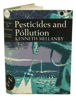 Pesticides and pollution. Kenneth Mellanby