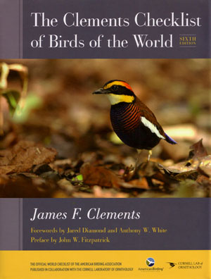The Clements checklist of birds of the world: sixth edition. James F. Clements