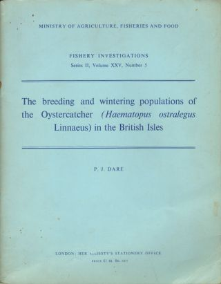 The breeding and wintering populations of the Oystercatcher (haematopus ostralegus linnaeus) in the British Isles. P. J. Dare.