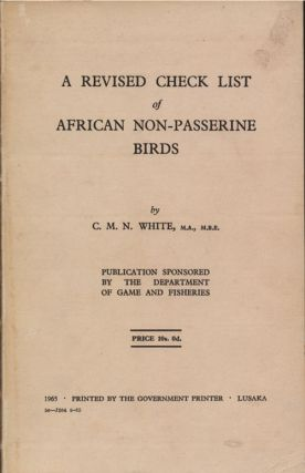 A revised checklist of African non-passerine birds. C. M. N. White
