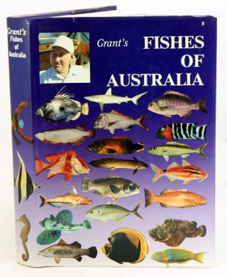 Fishes of Australia. Ern Grant