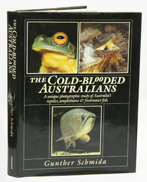 The cold-blooded Australians. Gunther Schmida.