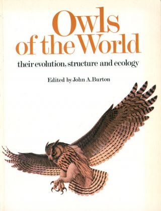 Owls of the world: their evolution, structure and ecology