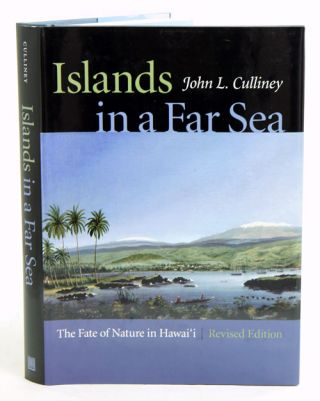 Islands in a far sea: the fate of nature in Hawai'i. John L. Culliney