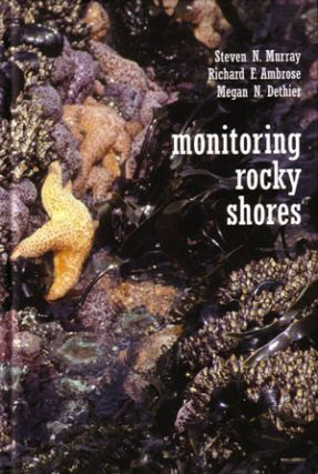 Monitoring rocky shores. Steven N. Murray