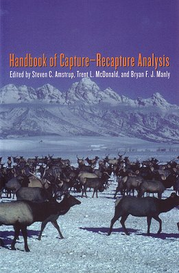 Handbook of capture-recapture analysis. Steven C. Amstrup