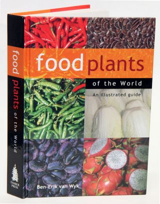 Food plants of the world. Ben-Erik van Wyk.