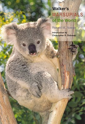 Walker's marsupials of the world. Ronald M. Nowak