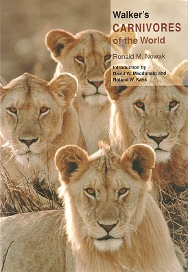 Walker's carnivores of the world. Ronald M. Nowak.