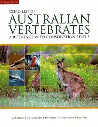CSIRO list of Australian vertebrates: a reference with conservation status. Mark Clayton