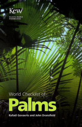 World checklist of palms. Rafael Govaerts, John Dransfield