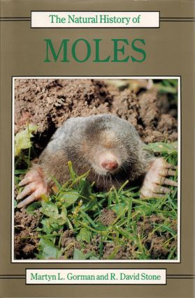 The natural history of moles. Martyn L. Gorman, R. David Stone