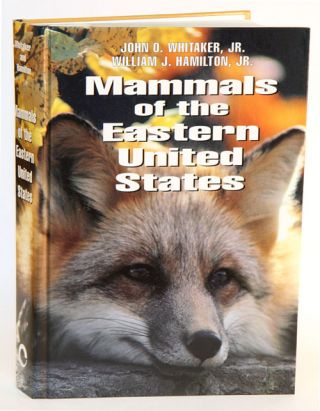 Mammals of the eastern United States. John O. Whitaker, William J. Hamilton