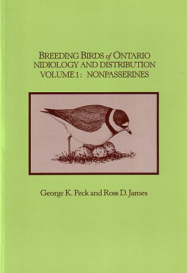 Breeding birds of Ontario: Nidiology and distribution. Volume 1: Non-passerines. George K. Peck,...