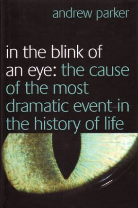 In the blink of an eye: the cause of the most dramatic event in the history of life. Andrew Parker