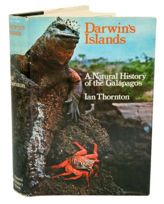 Darwin's islands: a natural history of the Galapagos. Ian Thornton